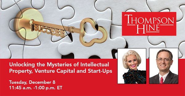 Webinar: Unlocking the Mysteries of Intellectual Property, Venture Capital and Start-Ups